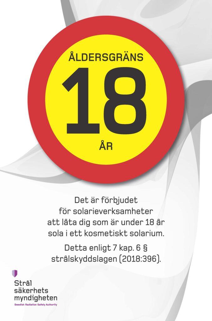 Bilden visar Strålsäkerhetsmyndighetens information om att det är förbjudet för solarieverksamheter att tillåta personer under 18 år att sola i ett kosmetiskt solarium.