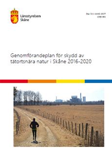 Framsida av rapporten Genomförandeplan för skydd av tätortsnära natur i Skåne 2016-2020