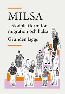 Rapportframsida: MILSA - stödplattform för migration och hälsa.