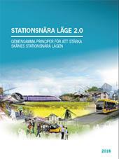 Framsida till rapporten Stationsnära läge 2.0. Länk till stationsnära läge 2.0