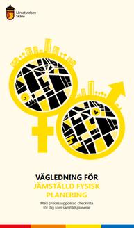 Framsida rapporten Vägledning för jämställd planering